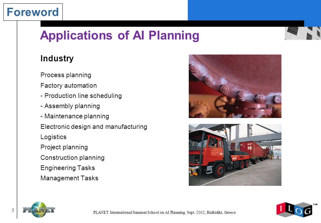 106 PLANET International Summer School on AI Planning, Sept.