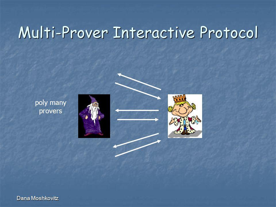 Dana Moshkovitz Multi-Prover Interactive Protocol poly many provers
