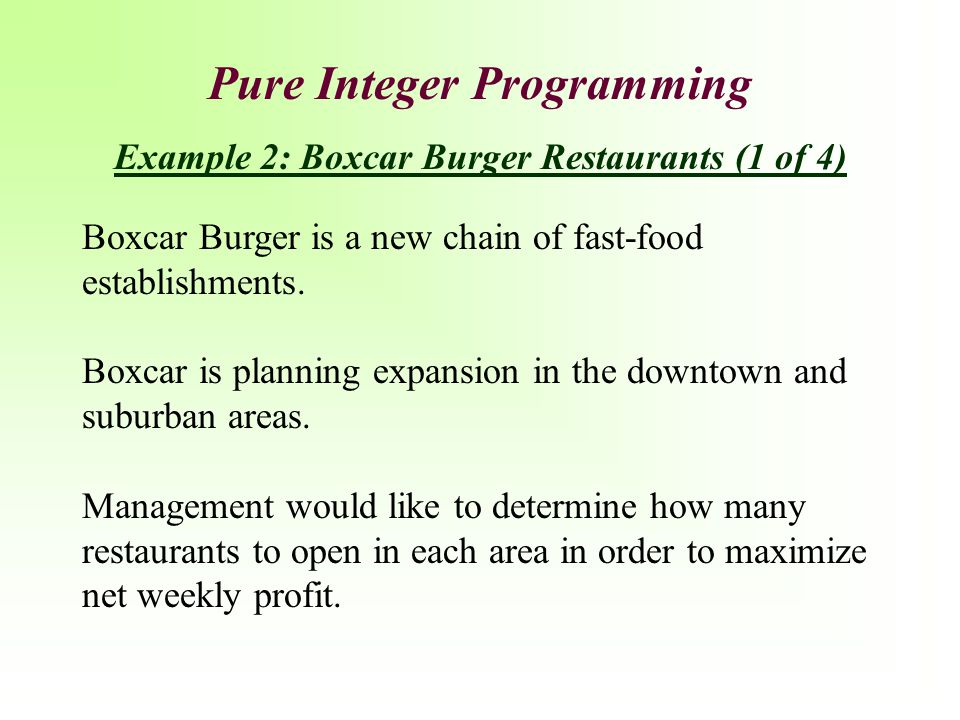Boxcar Burger is a new chain of fast-food establishments. Boxcar is planning expansion in the downtown and suburban areas. Management would like to de