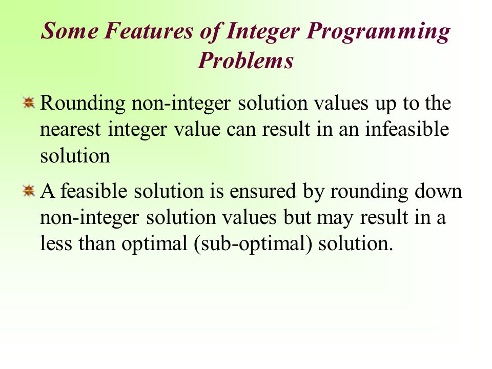 General Integer Variables Excel Solver Solution Example 1: Harrison Electric Company (8 of 8)