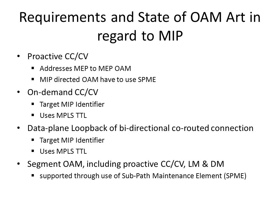Concerns with MIP directed OAM What is relationship between MIP (nodal, as well as in- and out- MIP) with MEP on an LER or T-PE.