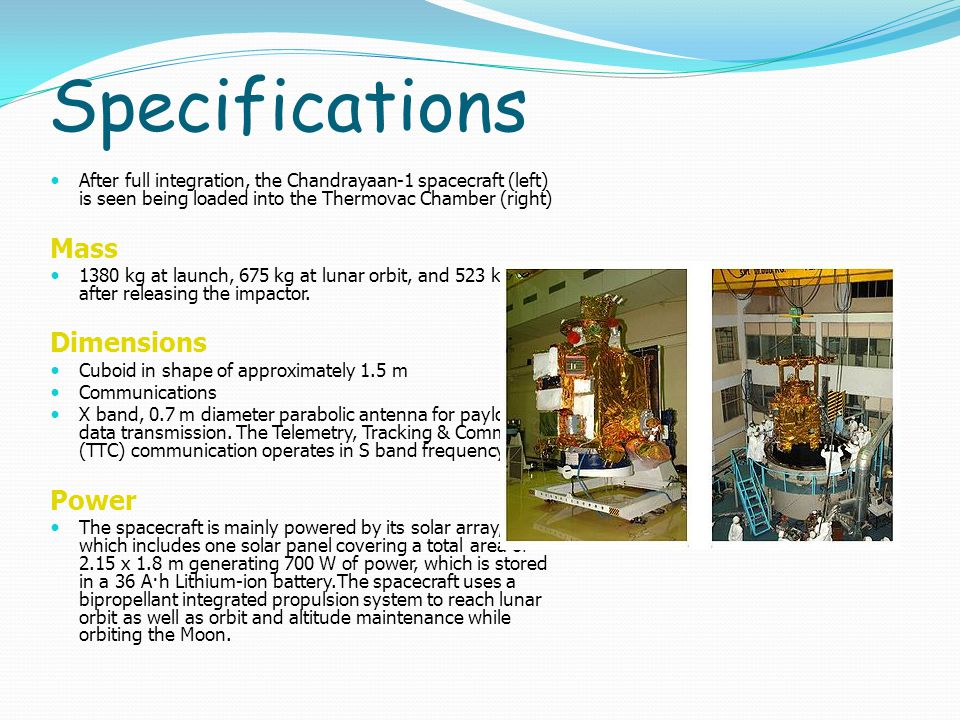 Objectives The stated scientific objectives of the mission are: To design, develop and launch and orbit a spacecraft around the Moon using Indian made