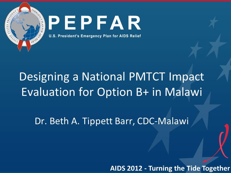 PEPFAR Study Oversight MOH to contract a partner to implement study Steering committee co-chaired by MOH HIV Dept and CDC-Malawi Quarterly reports from partner Quarterly review meetings Semi-annual reports to the national integrated ART/PMTCT TWG