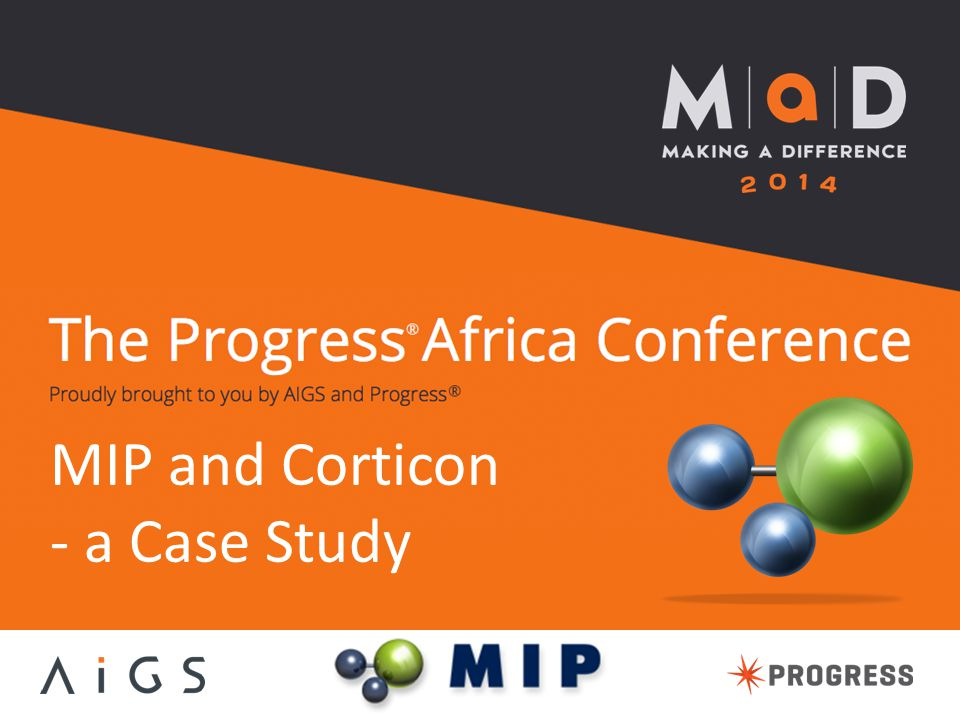 MIP and Corticon - a Case Study