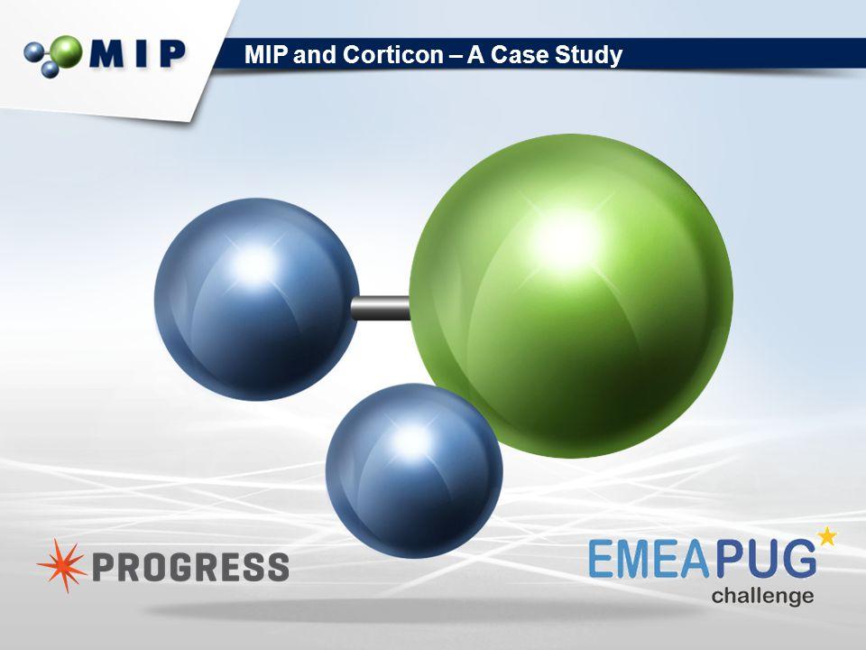 MIP and Corticon – A Case Study