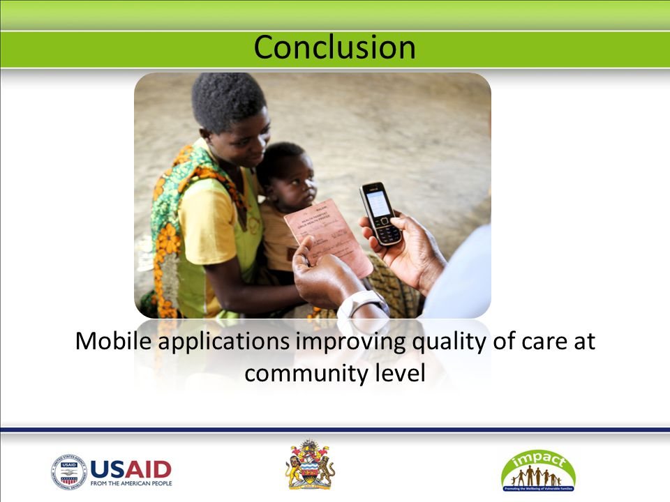 Conclusion Mobile applications improving quality of care at community level