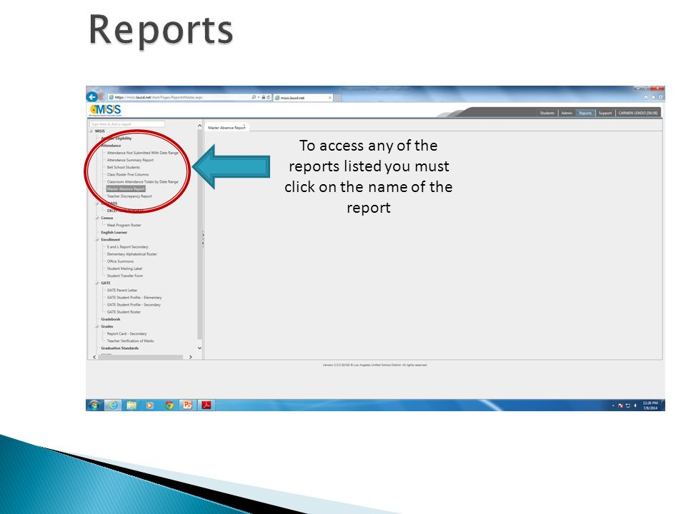 To access any of the reports listed you must click on the name of the report