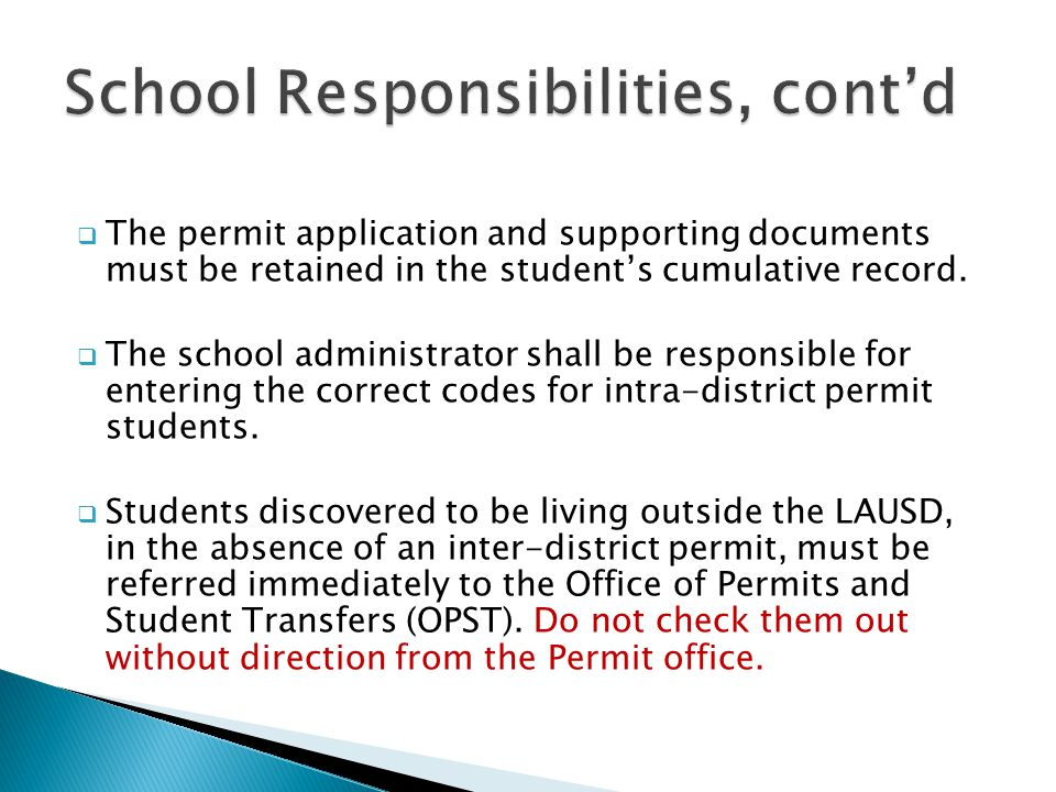  The permit application and supporting documents must be retained in the student's cumulative record.
