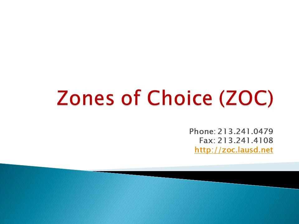 Phone: 213.241.0479 Fax: 213.241.4108 http://zoc.lausd.net