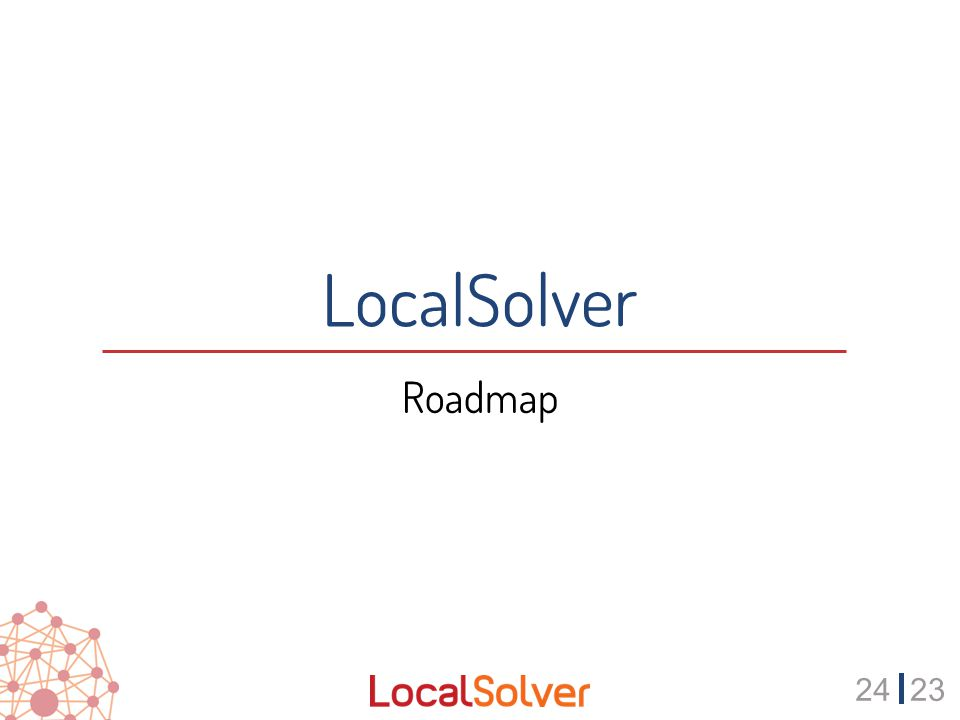 2423 LocalSolver Roadmap