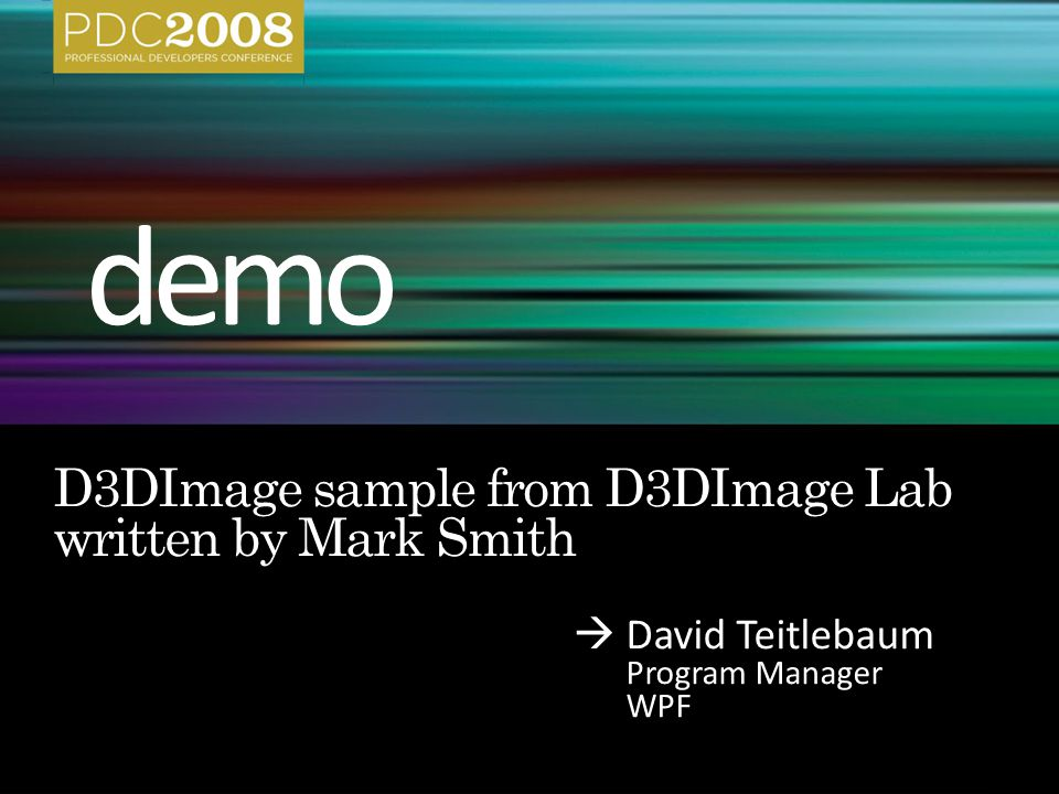  David Teitlebaum Program Manager WPF