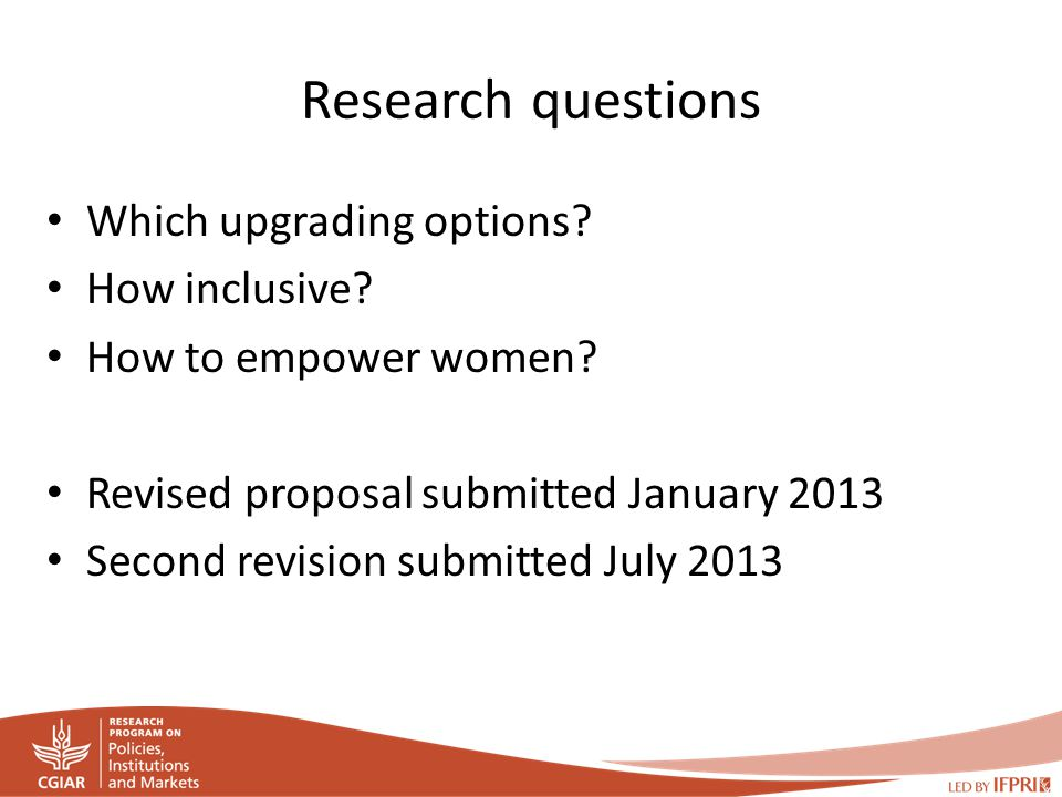 Research questions Which upgrading options. How inclusive.