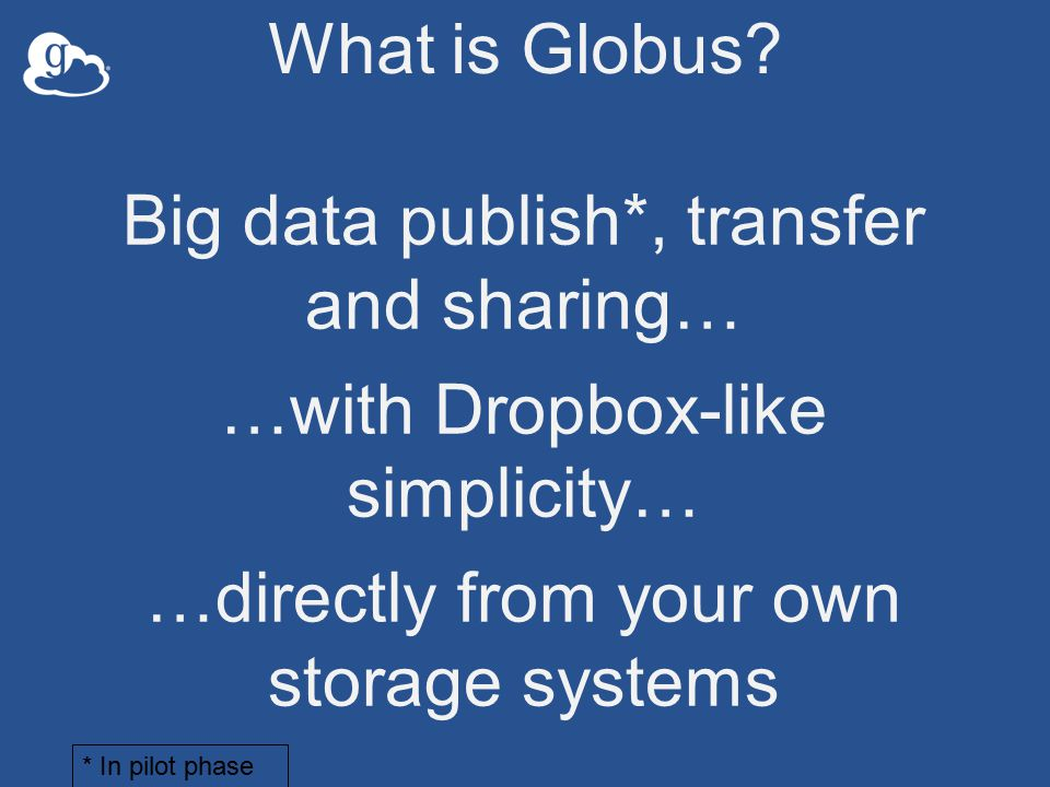 What is Globus.