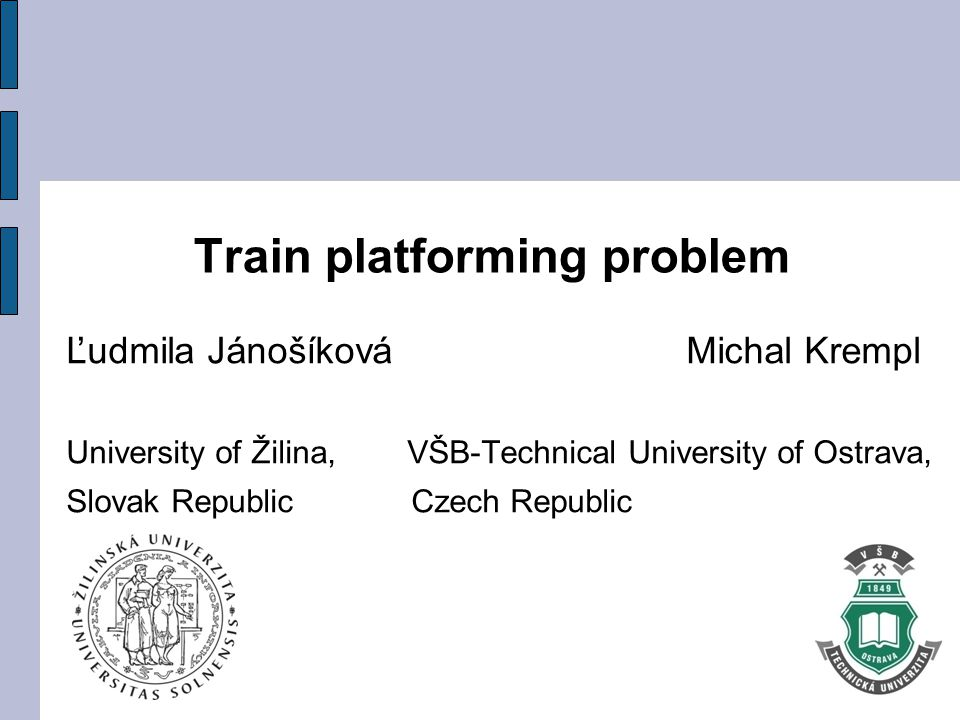 Train platforming problem The train platforming problem consists in the allocation of passenger trains to platforms in a railway station.