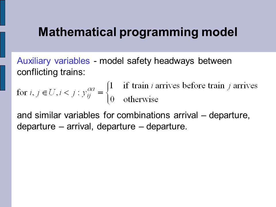 Solution method  Mathematical programming  MIP model with a huge number of variables (> 45 000) and constraints (> 700 000)  Decomposition o 0:00 – 5:00 o 5:00 – 8:00 o 8:00 – 10:00 o 10:00 – 12:00 o 12:00 – 15:00 o 15:00 – 18:00 o 18:00 – 24:00  Local branching metaheuristics