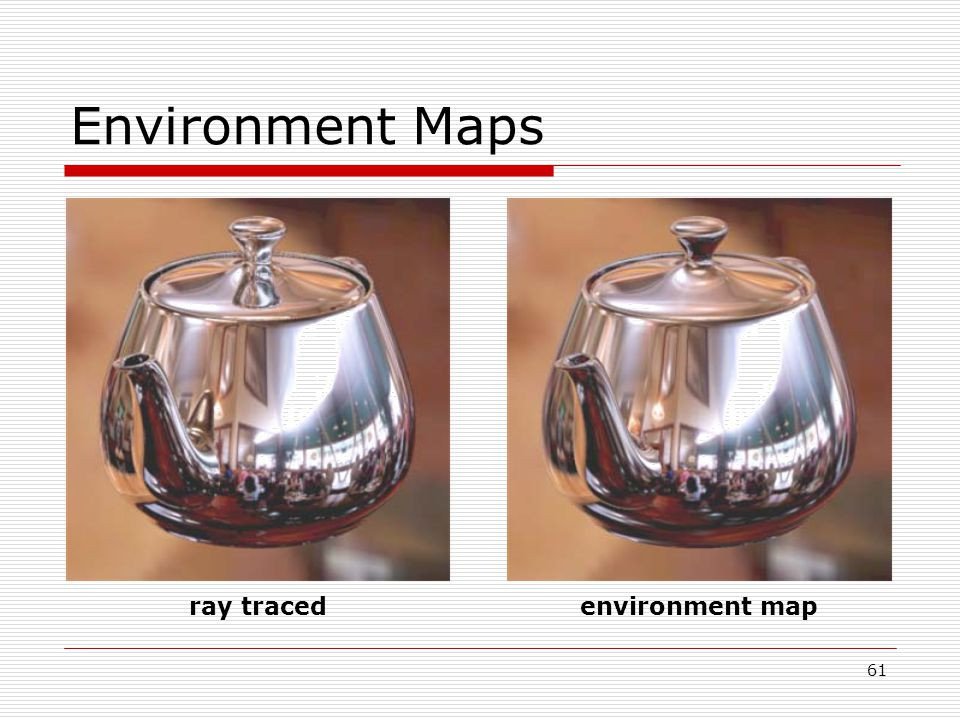 Environment Maps ray tracedenvironment map 61