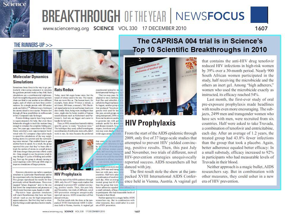 The CAPRISA 004 trial is in Science's Top 10 Scientific Breakthroughs in 2010 24