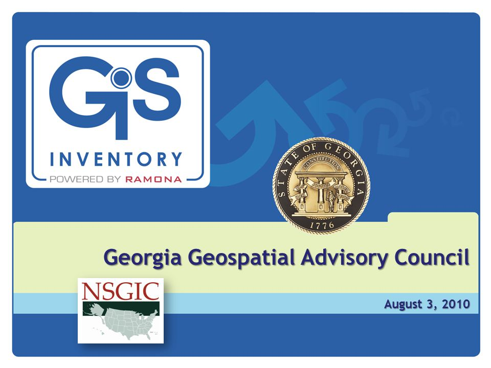 Georgia Geospatial Advisory Council August 3, 2010