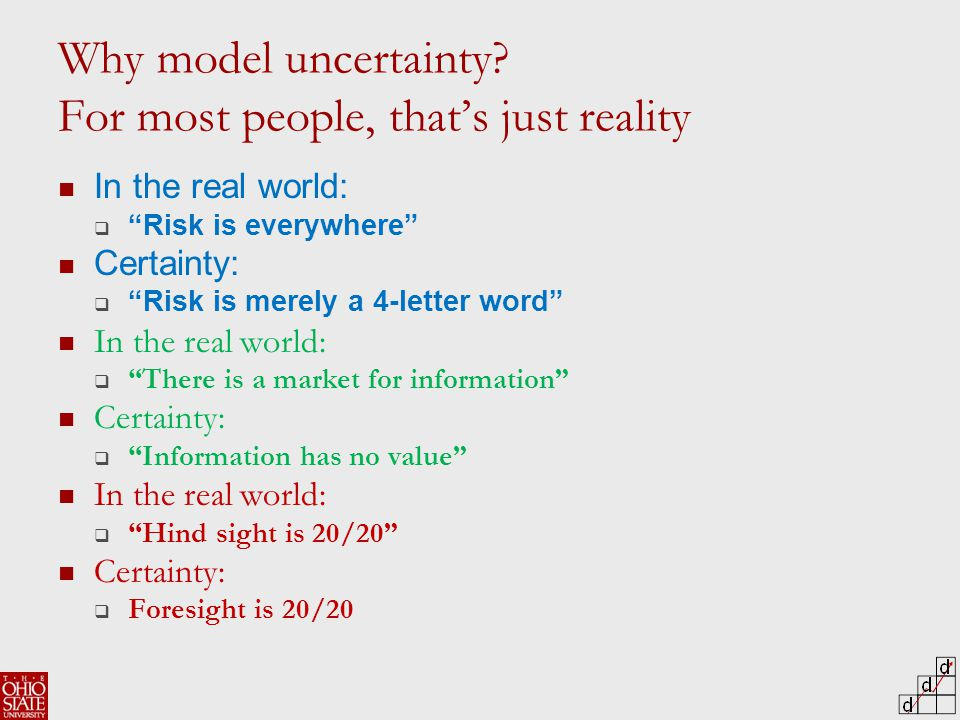 Why model uncertainty.