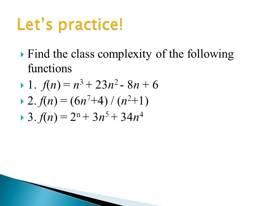  Find the class complexity of the following functions  1.