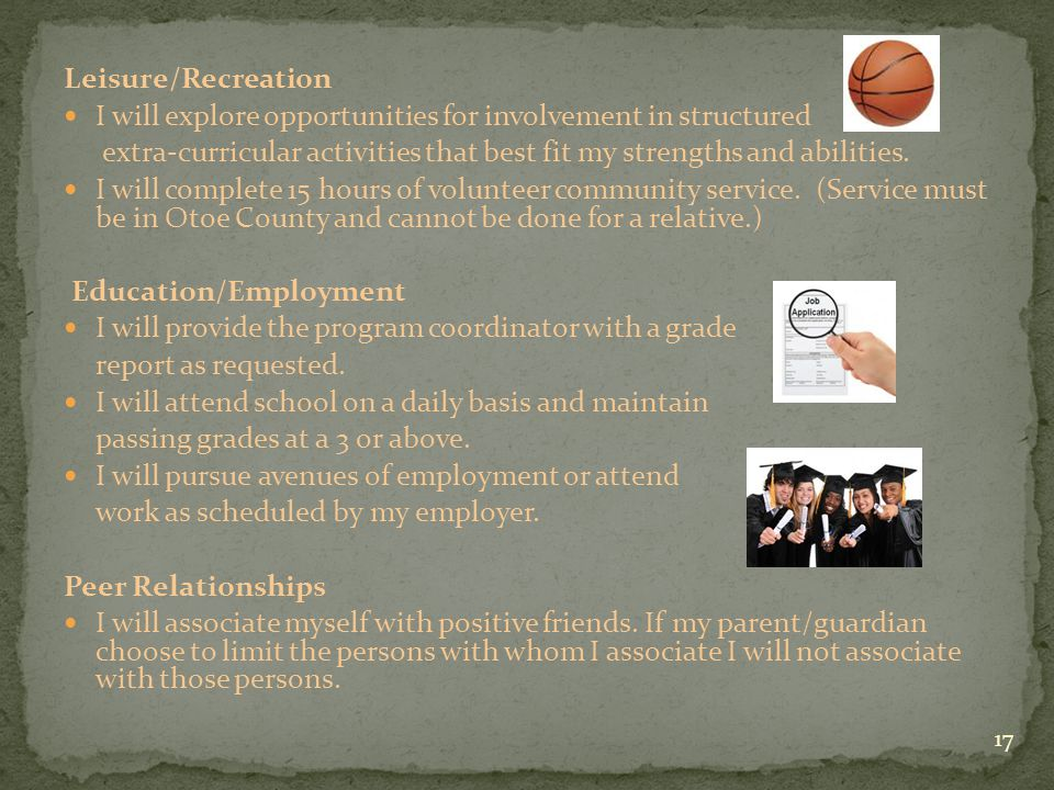 Leisure/Recreation I will explore opportunities for involvement in structured extra-curricular activities that best fit my strengths and abilities. I