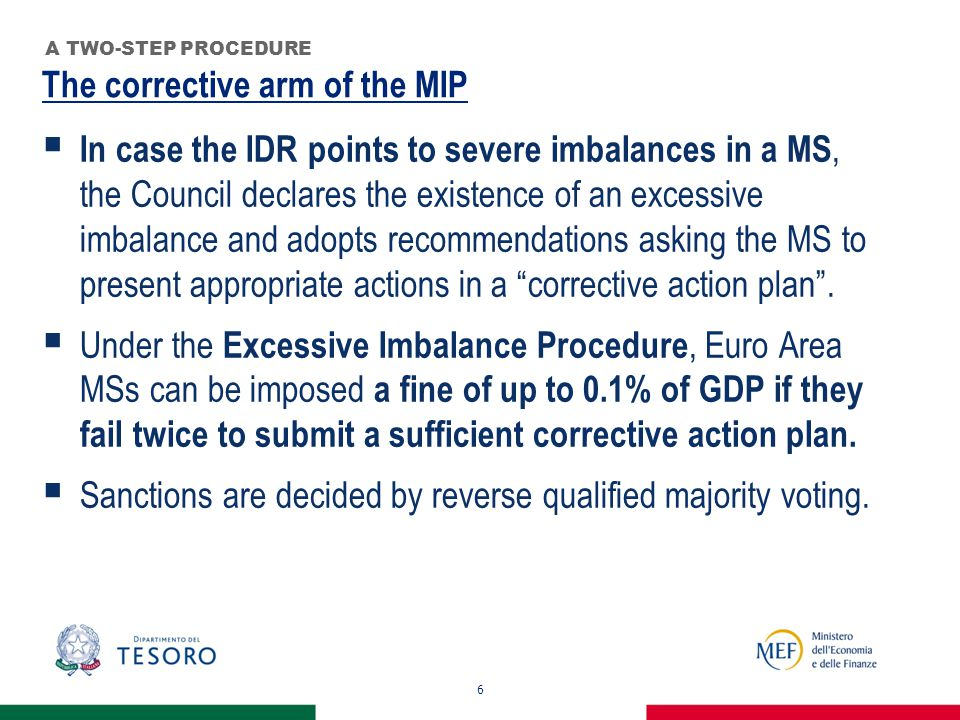 The case of Italy 17 PROCEDURAL ISSUES  With only two indicators above the thresholds Italy was put under the preventive arm of the procedure in 2012.