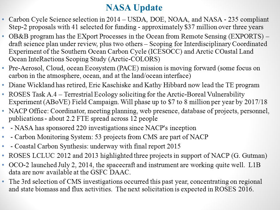 Carbon Cycle Science selection in 2014 – USDA, DOE, NOAA, and NASA - 235 compliant Step-2 proposals with 41 selected for funding - approximately $37 m