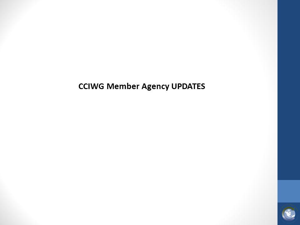 CCIWG Member Agency UPDATES