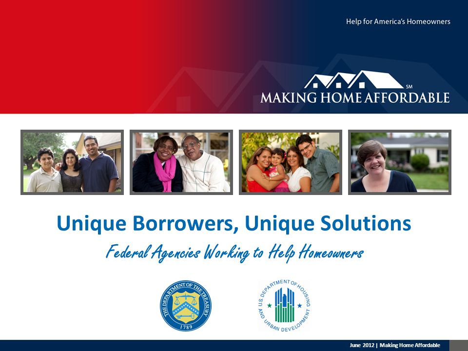 2 2012 Integrated Response MHA and related programs work together to help homeowners avoid foreclosure MHA Extension and Expansion HARP 2.0 FHA Refinance FHA Distressed Loan Sales REO to Rental DOJ SETTLEMENT HAFA Short Sales June 2012 | Making Home Affordable