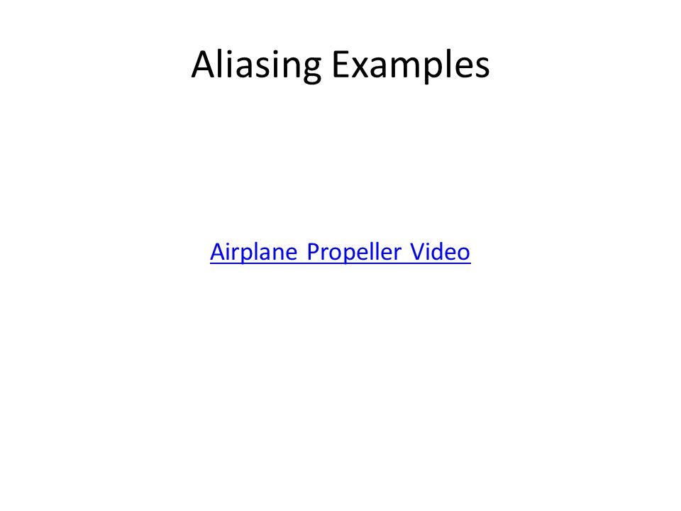 Aliasing Examples Airplane Propeller Video