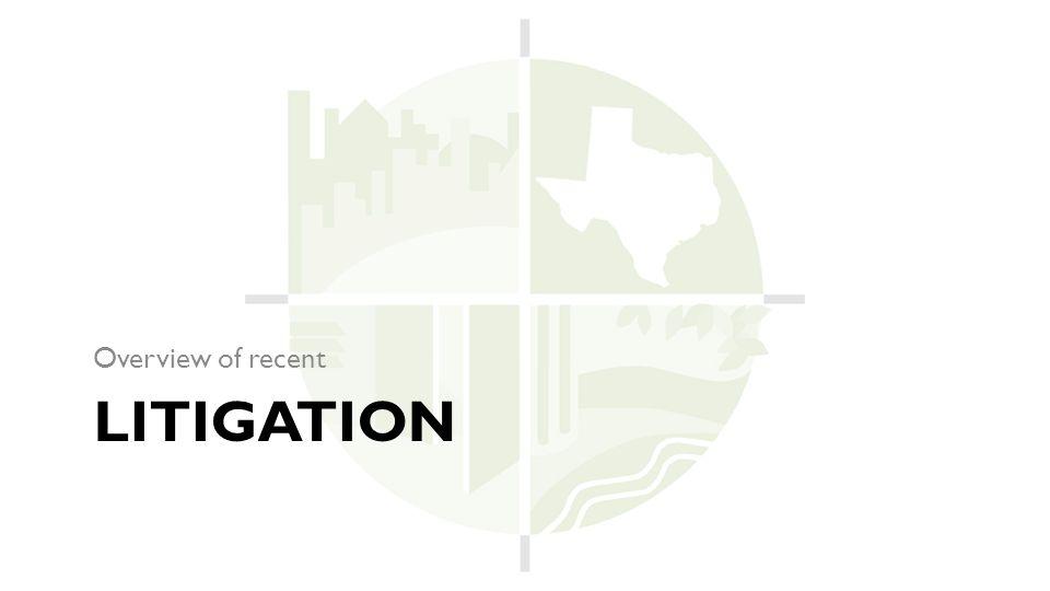 LITIGATION Overview of recent