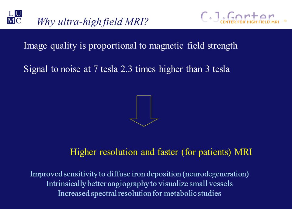 Why ultra-high field MRI.
