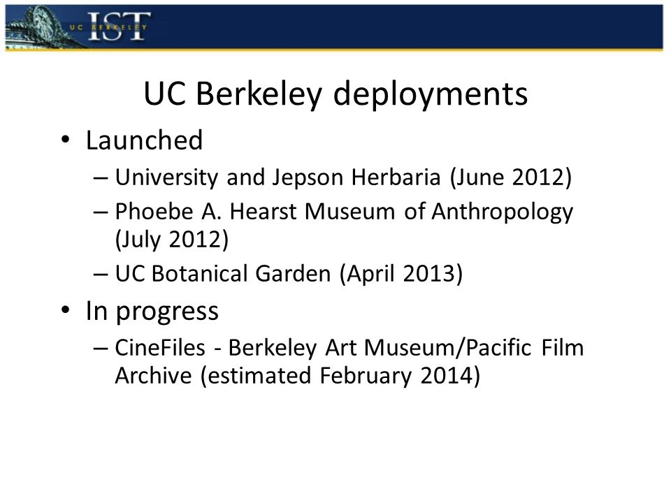 UC Berkeley deployments Launched – University and Jepson Herbaria (June 2012) – Phoebe A.