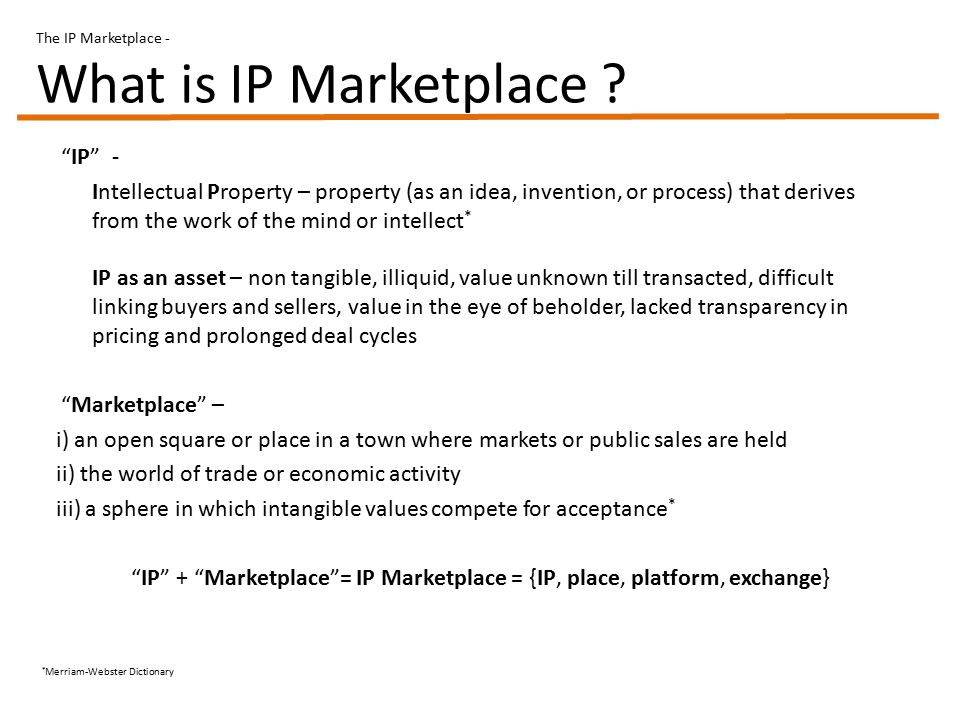 The IP Marketplace - What is IP Marketplace .