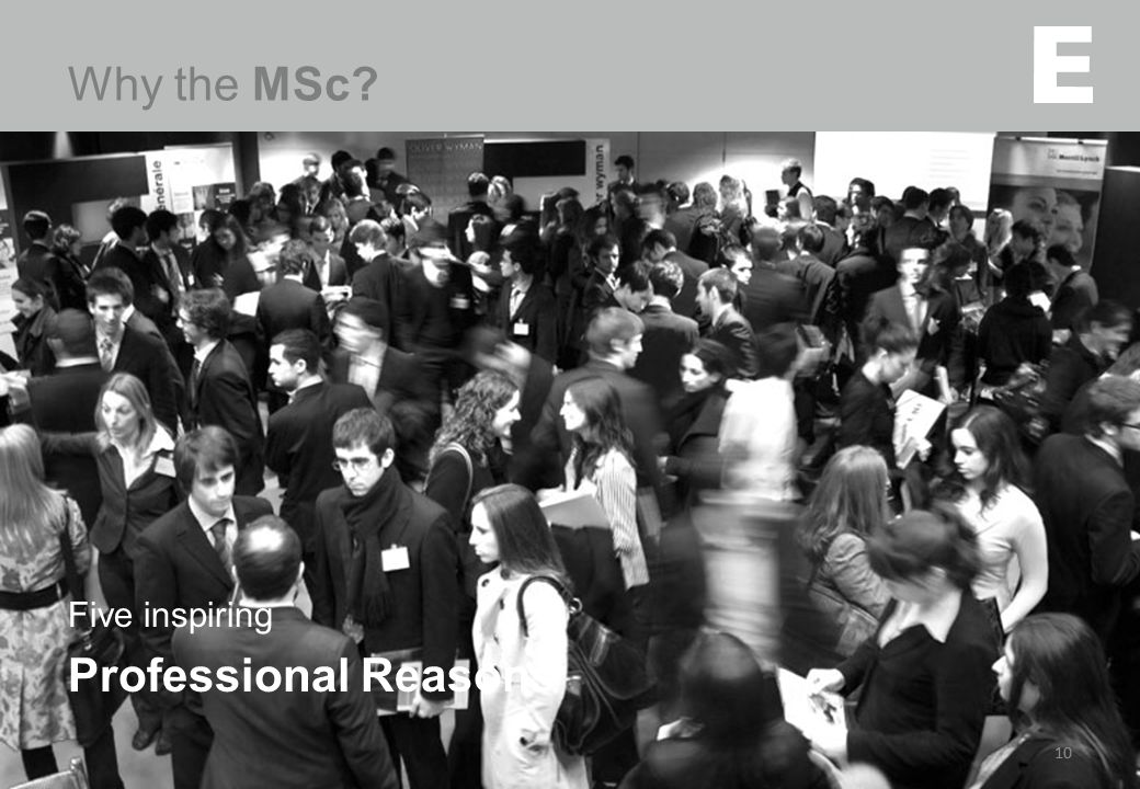 10 Five inspiring Professional Reasons Why the MSc