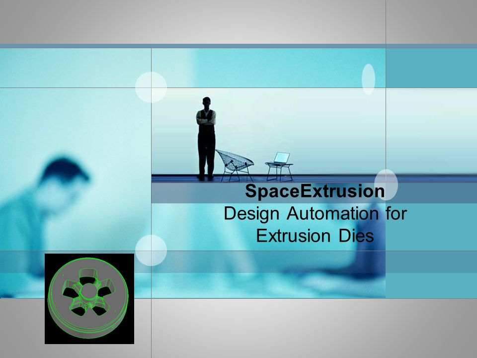 SpaceExtrusion Design Automation for Extrusion Dies