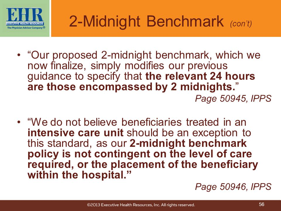"""""""Our proposed 2-midnight benchmark, which we now finalize, simply modifies our previous guidance to specify that the relevant 24 hours are those encom"""