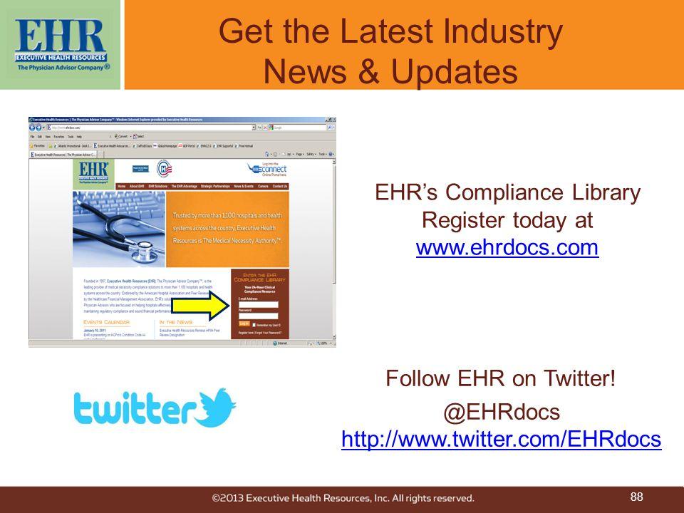 Get the Latest Industry News & Updates Follow EHR on Twitter! @EHRdocs http://www.twitter.com/EHRdocs http://www.twitter.com/EHRdocs EHR's Compliance