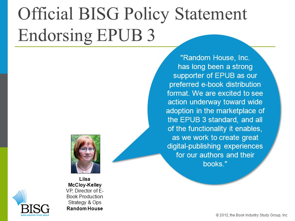 Official BISG Policy Statement Endorsing EPUB 3 Random House, Inc.