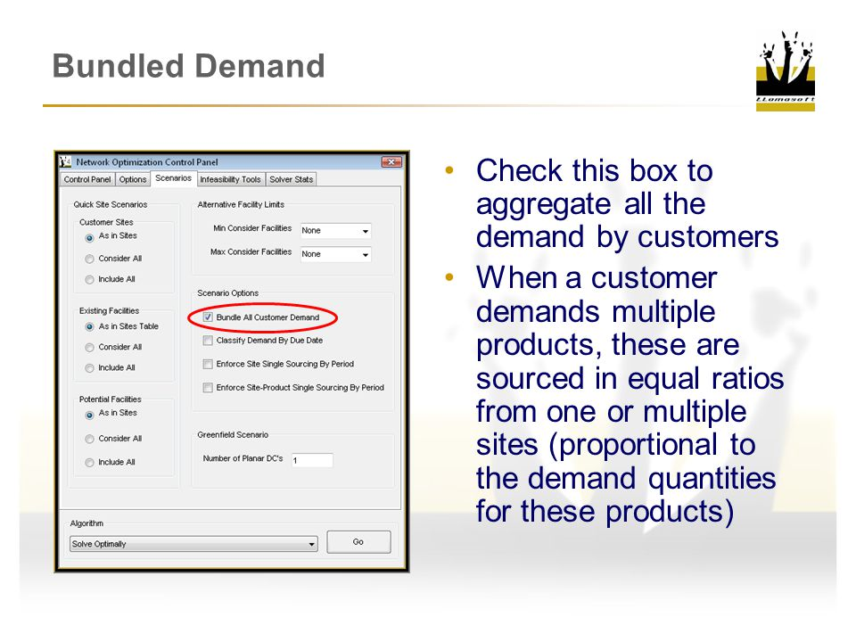 Bundled Demand Check this box to aggregate all the demand by customers When a customer demands multiple products, these are sourced in equal ratios from one or multiple sites (proportional to the demand quantities for these products)