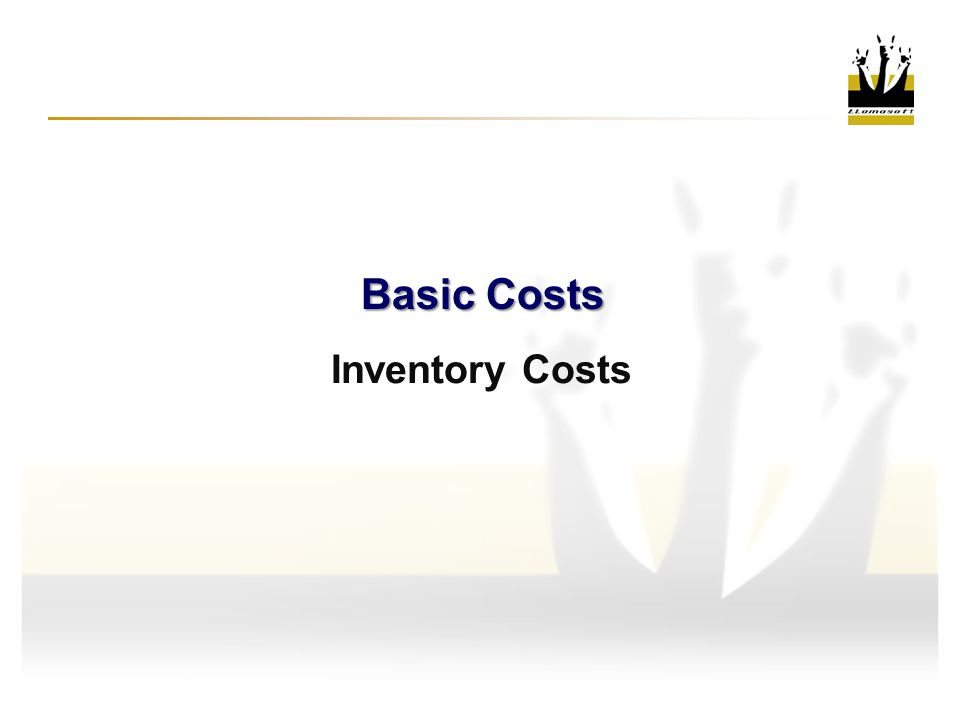 Inventory Costs Basic Costs