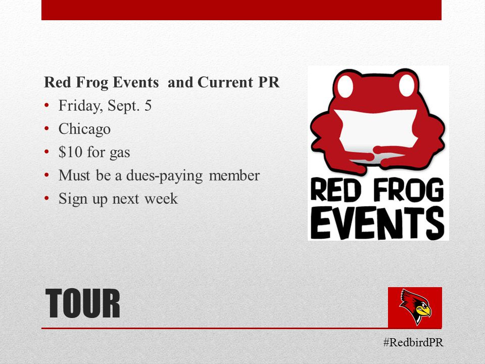 TOUR Red Frog Events and Current PR Friday, Sept.