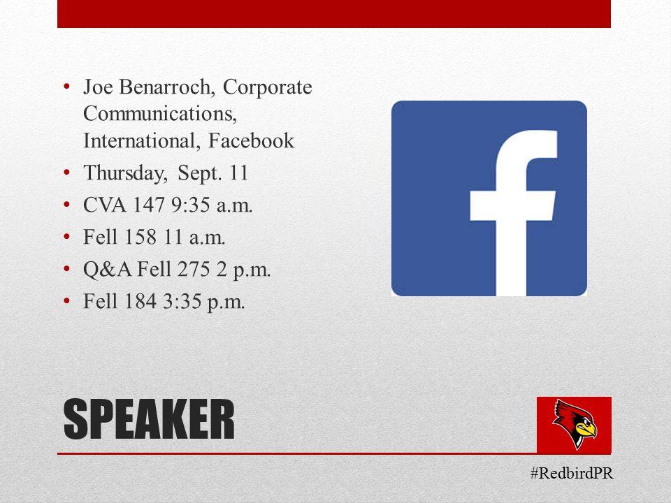 SPEAKER Joe Benarroch, Corporate Communications, International, Facebook Thursday, Sept.