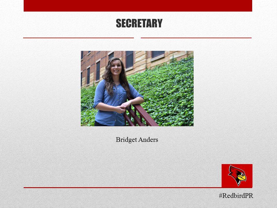 SECRETARY Bridget Anders #RedbirdPR