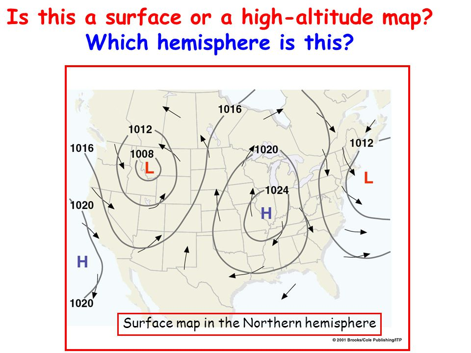 Is this a surface or a high-altitude map? Which hemisphere is this? Surface map in the Northern hemisphere