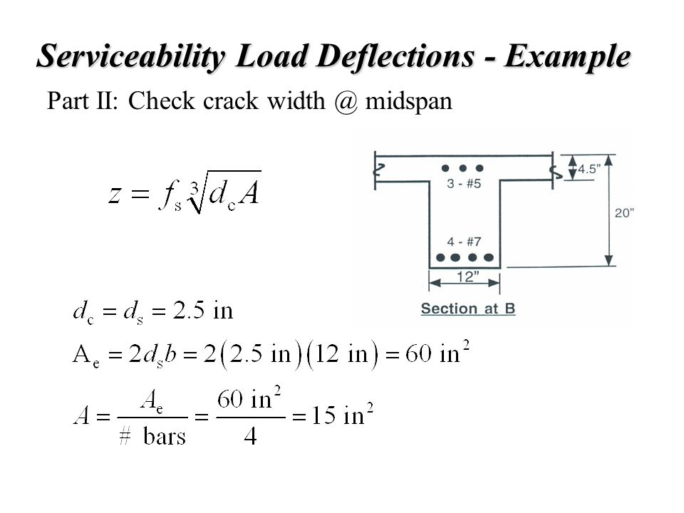 Serviceability Load Deflections - Example Part II: Check crack width @ midspan