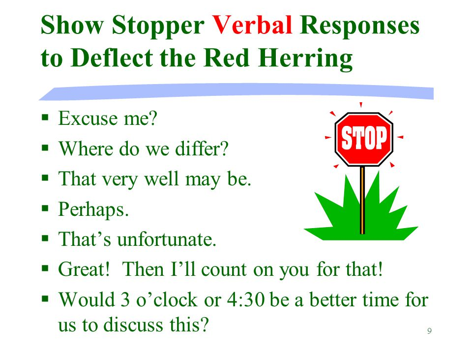 9 Show Stopper Verbal Responses to Deflect the Red Herring §Excuse me.