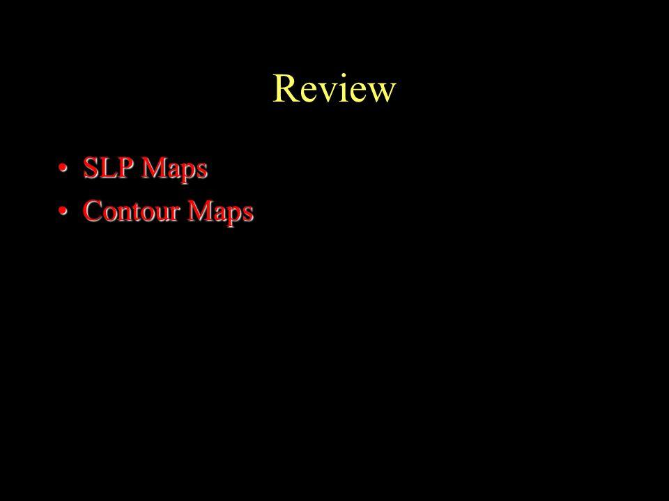 Review SLP MapsSLP Maps Contour MapsContour Maps