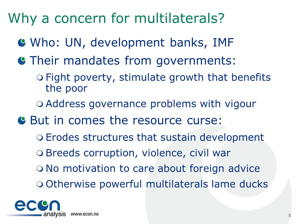 5 Why a concern for multilaterals.