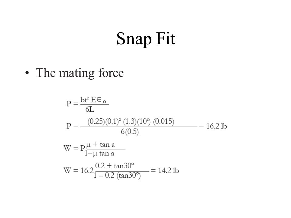 Snap Fit The mating force